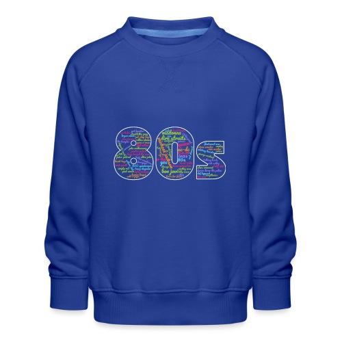 Cloud words 80s - Kids' Premium Sweatshirt