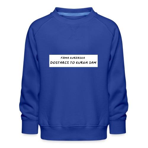 firma kurierska tyl - Bluza dziecięca Premium