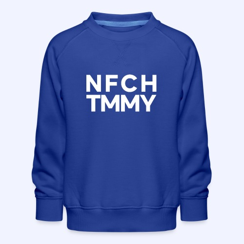 Einfach Tommy / NFCHTMMY / White Font - Kinder Premium Pullover
