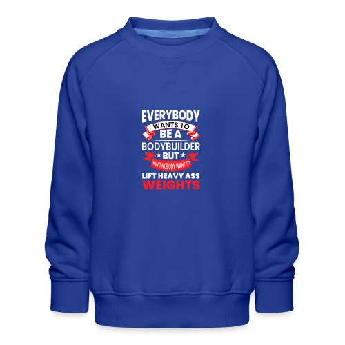 EVERYBODY WANTS TO - Kinder Premium Pullover