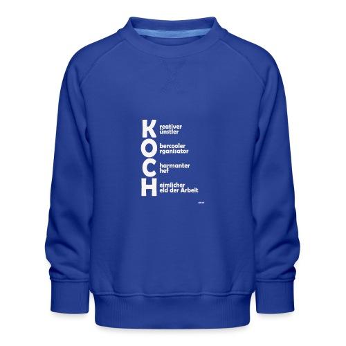 Was macht einen Koch aus? (Premium Shirt) - Kinder Premium Pullover