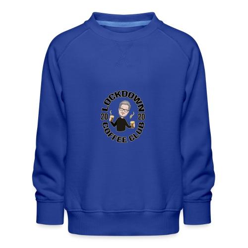 Lockdown Coffee Club 2020 - Kids' Premium Sweatshirt