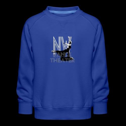 NW Dance Theater [DANCE POWER COLLECTION] - Kids' Premium Sweatshirt