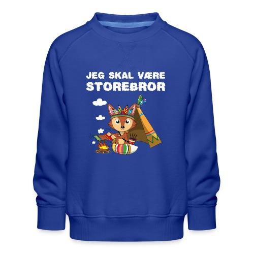 Jeg skal være storebror ræv indianere ræve gave - Børne premium sweatshirt