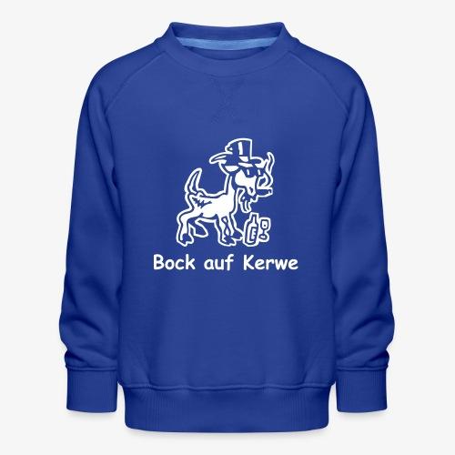 Bock auf Kerwe - Kinder Premium Pullover