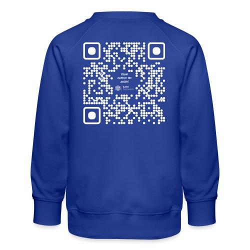 QR The New Internet Should not Be Blockchain Based W - Kids' Premium Sweatshirt