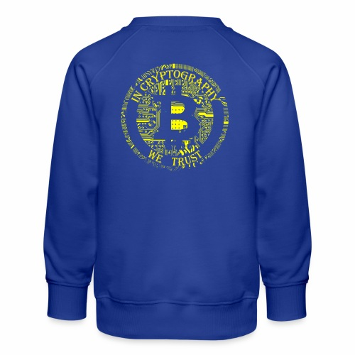 In cryptography we trust 2 - Kids' Premium Sweatshirt