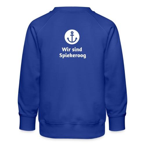 Wir sind Spiekeroog Logo weiss - Kinder Premium Pullover