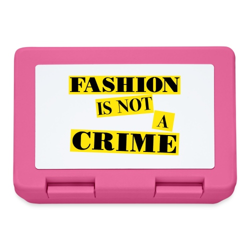 FASHION IS NOT A CRIME - Lunchbox