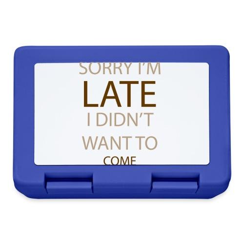 Sorry im late - Madkasse