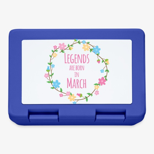 Legends are born in March - Lunchbox