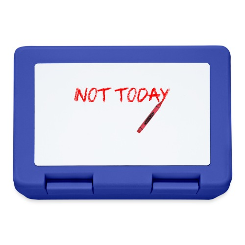 Not Today! - Lunchbox