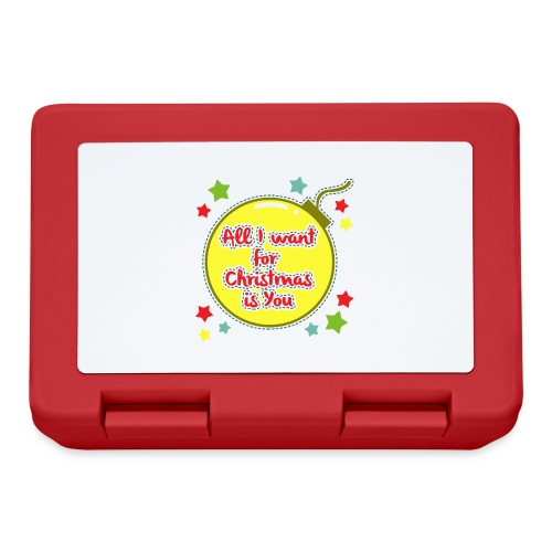 All I want for Christmas is You - Lunchbox