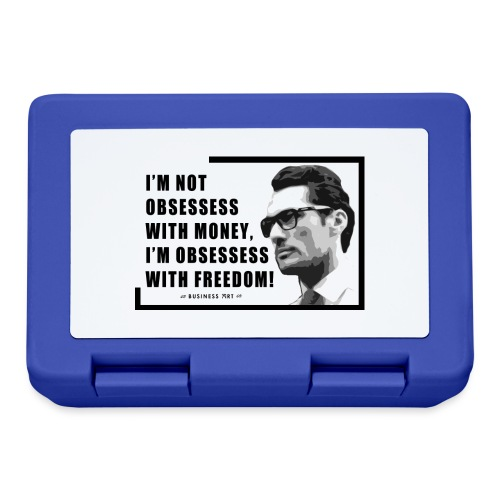 I m not obsessess with money - Lunch box