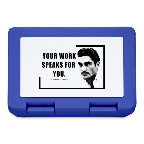 Your Work Speaks for You - Lunch box