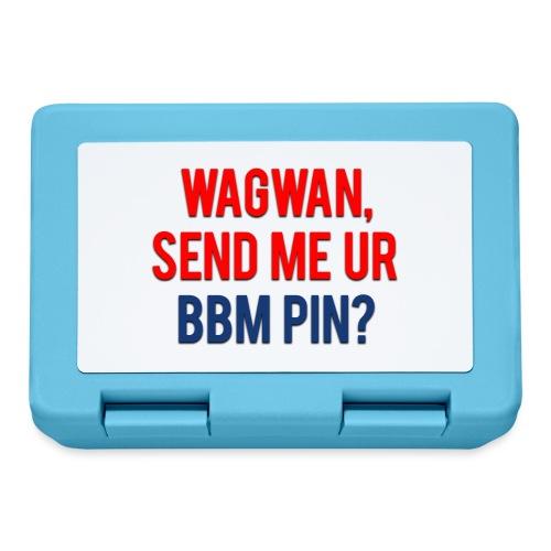 Wagwan Send BBM Clean - Lunchbox