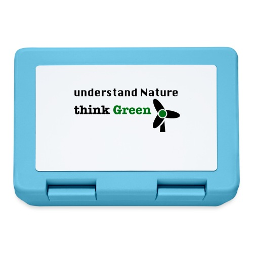 Understand Nature. Think Green! - Lunchbox