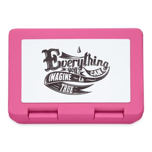 Everything you imagine - Brotdose
