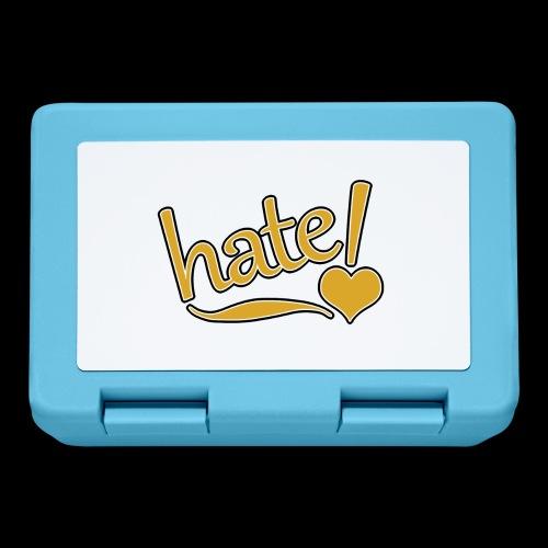 hate ! - Boîte à goûter.