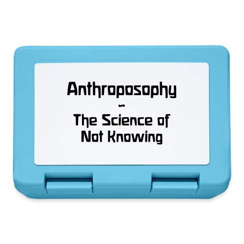 Anthroposophy The Science of Not Knowing - Brotdose