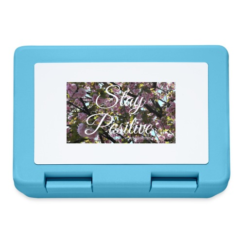 STAY POSITIVE #FRASIMTIME - Lunch box