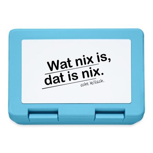 Wat nix is, dat is nix. - Brotdose