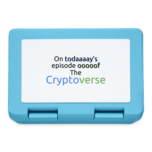On Today's Episode Of The Cryptoverse - Lunchbox