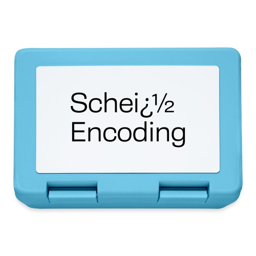 Scheiß Encoding - Brotdose