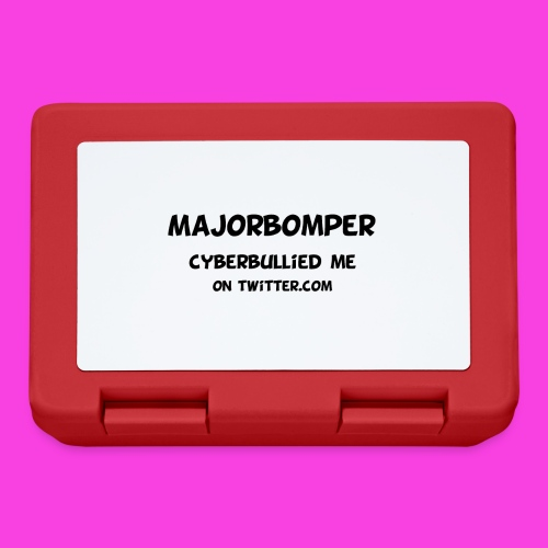 Majorbomper Cyberbullied Me On Twitter.com - Lunchbox