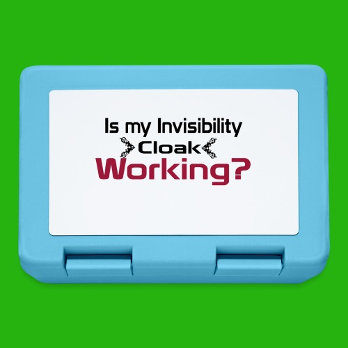 Is my invisibility cloak working shirt - Lunchbox