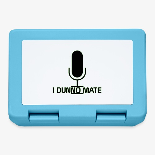 I Dunno Mate Logo - Lunchbox