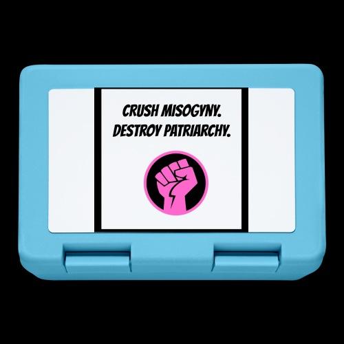 Crush misoginy. Destroy patriarchy. - Lunchbox