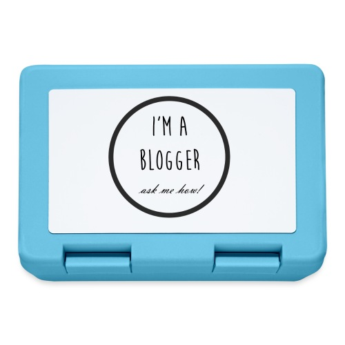 I'm a Blogger, ask me how! - Lunchbox