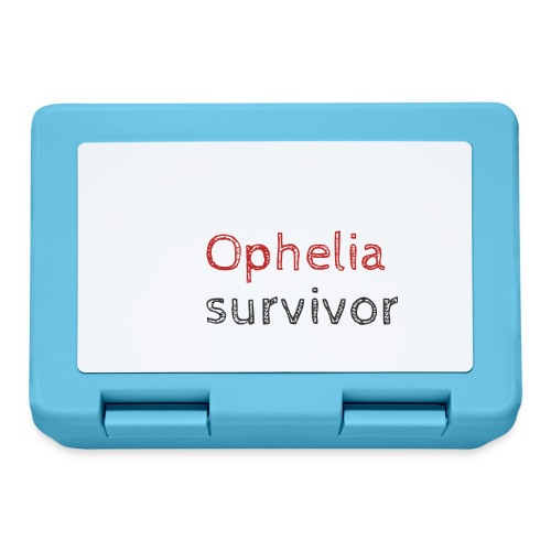 Ophelia survivor - Lunchbox