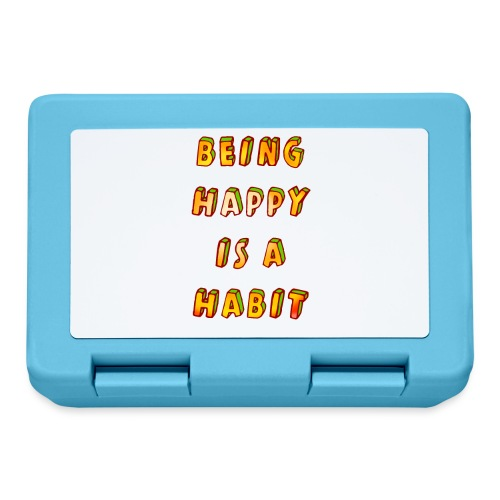 being happy is a habit - Lunchbox