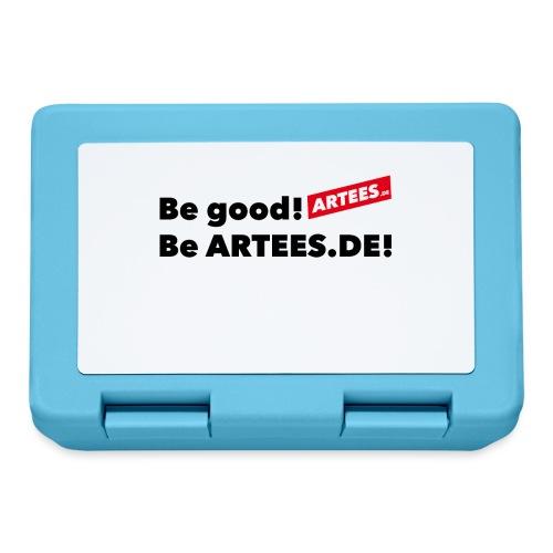 ARTEES Be Good - Brotdose