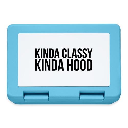 Kinda classy Kinda hood - Lunchbox
