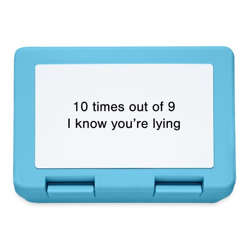 Lying 10 times out of 9 - Lunchbox