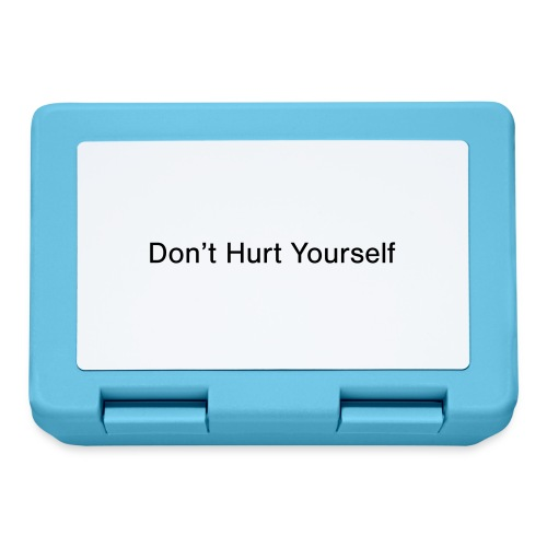 Don't Hurt Yourself - Lunchbox