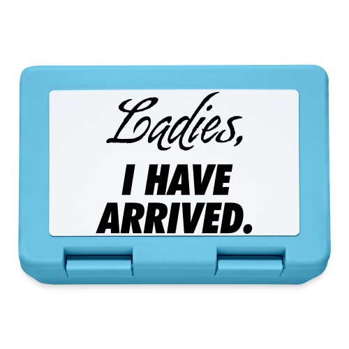 Ladies, I have arrived - Lunchbox