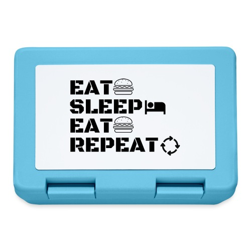eat sleep eat repeat - Boîte à goûter.