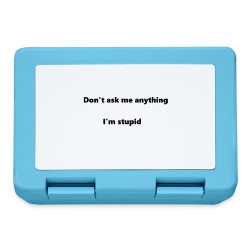I'm stupid - Eväsrasia