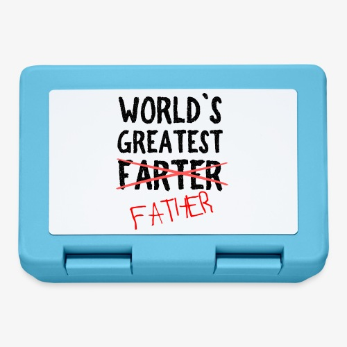 World´s greatest Farter / Father - Brotdose