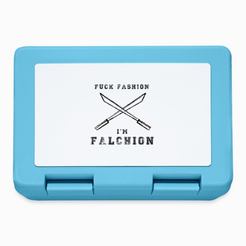 Fuck Fashion I m Falchion - Boîte à goûter.