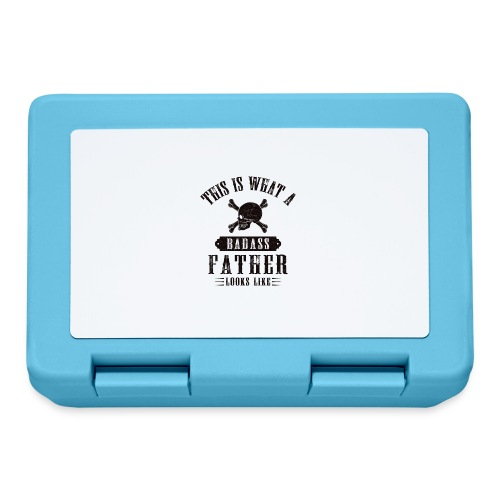 This Is What A Badass Father Looks Like - Lunchbox