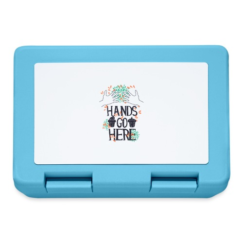 Hands go here - CUPCAKE - Lunch box