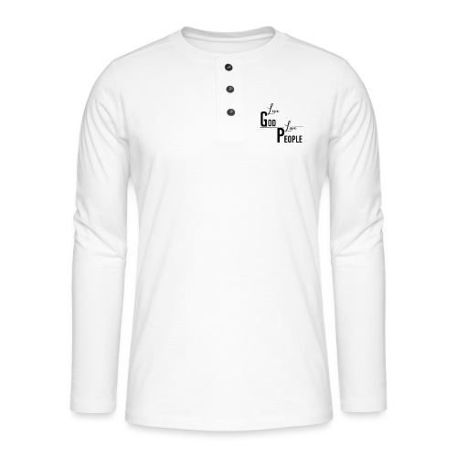 Love GOD Love PEOPLE - Collection - Henley Langarmshirt