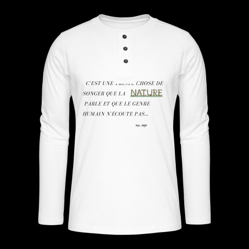 La nature et les hommes. - T-shirt manches longues Henley