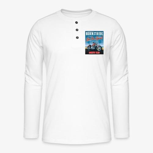 Summer 2021 - Born to ride - Maglia a manica lunga Henley
