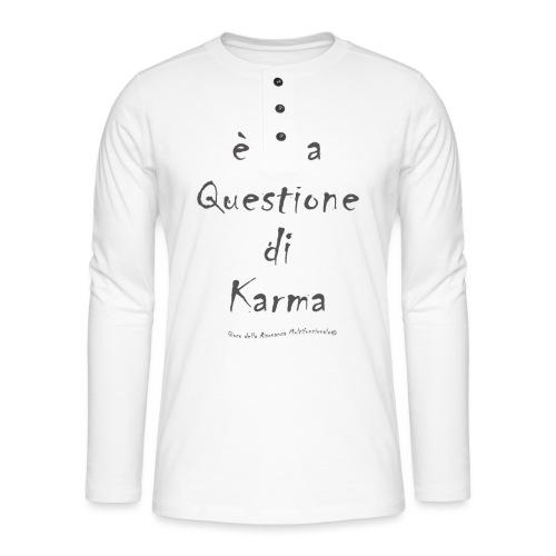 questione di Karma - Maglia a manica lunga Henley